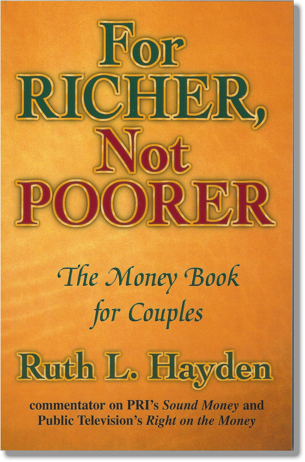 For Richer Not Poorer