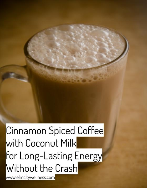 Cinnamon Spiced Coffee with Coconut Milk For Long-Lasting Energy Without the Crash.jpg
