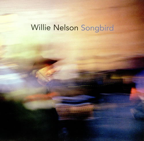 Willie Nelson, 'Songbird' CD (Vocal Arrangement)