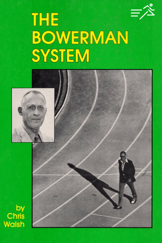 The cover of the difficult to find, but important, book The Bowerman System.