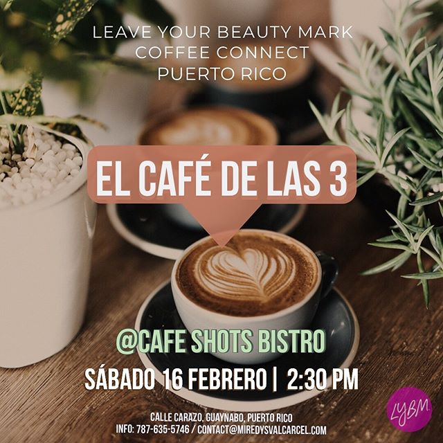Today our #LYBMCoffeeConnect group in Puerto Rico led by @miredysvalcarcelblog had a beautiful time of community at @cafeshotsbistro! Check out our #instastory for a look into today's gathering! ☕️ 🌱❤️ #leaveyourbeautymark