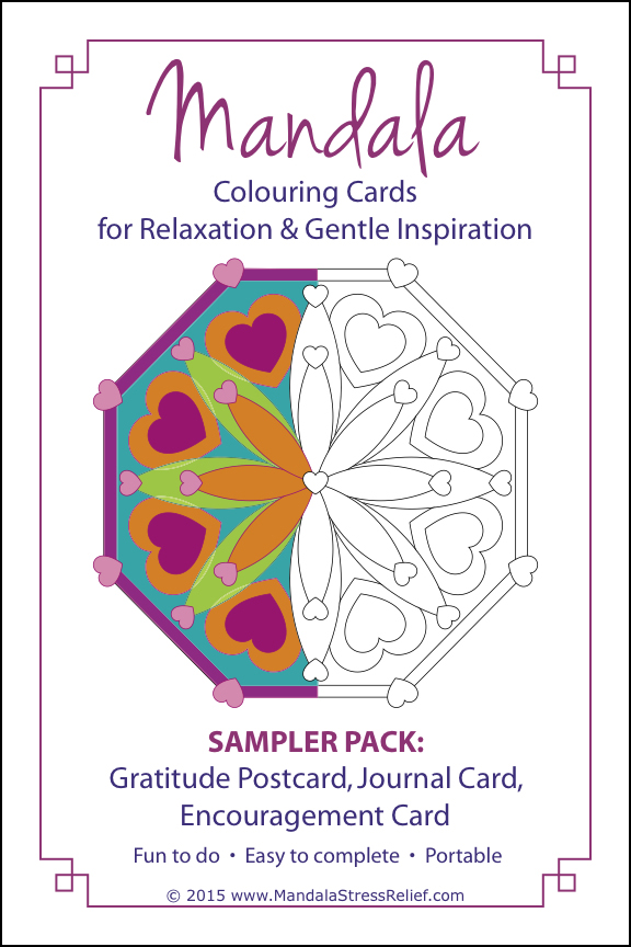 My new  Mandala Colouring Cards Sampler Pack  is now available for purchase on-line.   Learn More ....