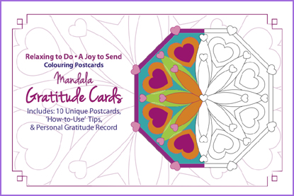 Gratitude Postcards  : 10 unique mandala designs ($9.99 USD)    Click here to order.
