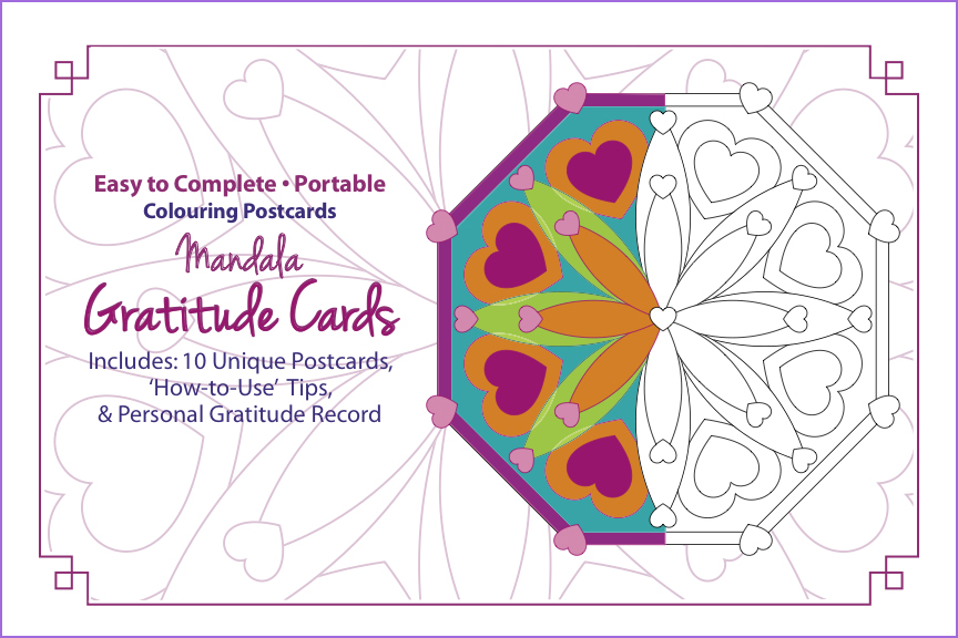 One way to multiply the benefits of gratitude is by expressing your thanks to others. This set of  Mandala Gratitude Postcards includes 10 unique mandala designs, plus tips and a Gratitude Record card.  Perfect for taking some time to colour while you reflect on the blessings you've received from others–and then to give  them  a boost by sending the thank you card.   Click here for pre-ordering information.