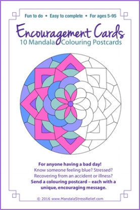 "Encouragement Postcards: 10 unique mandala designs. BONUS: 36 ""Encouragement Phrases"" included!  Will be available for order on-line later in 2017."