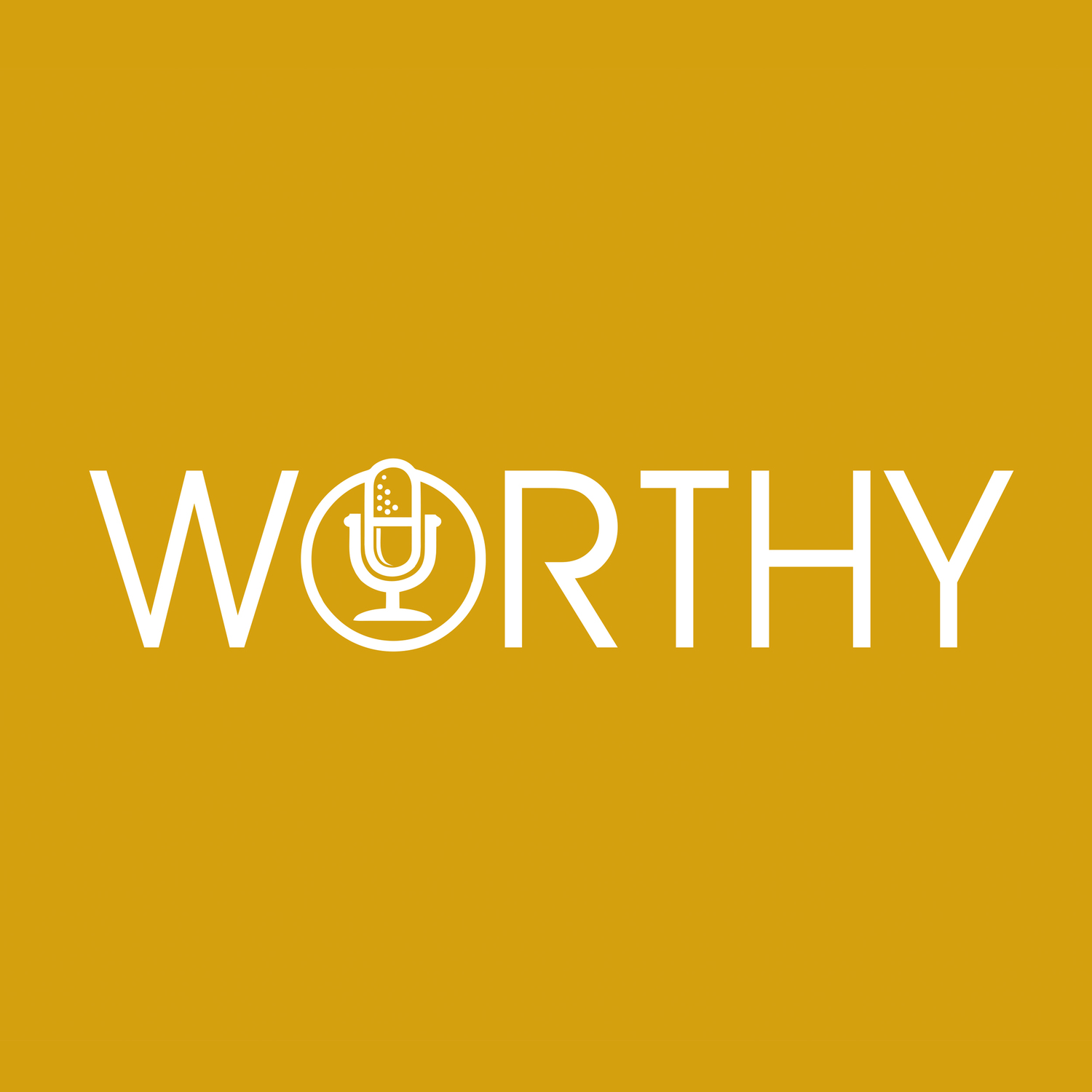 Podcast - The Worthy Podcast