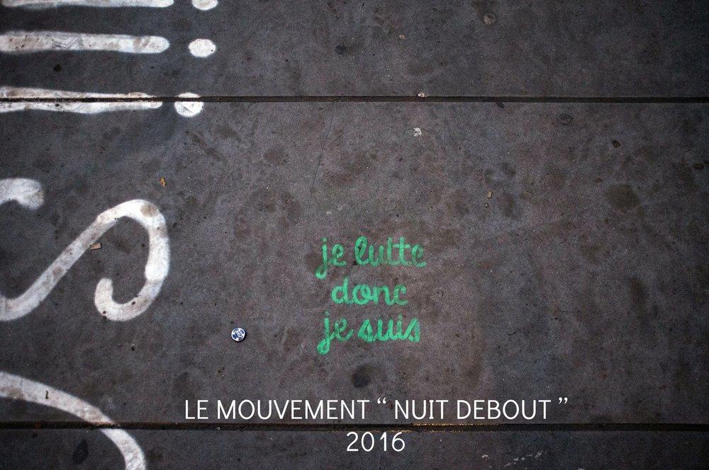 LE MOUVEMENT NUIT DEBOUT. PARIS. FRANCE.  2016