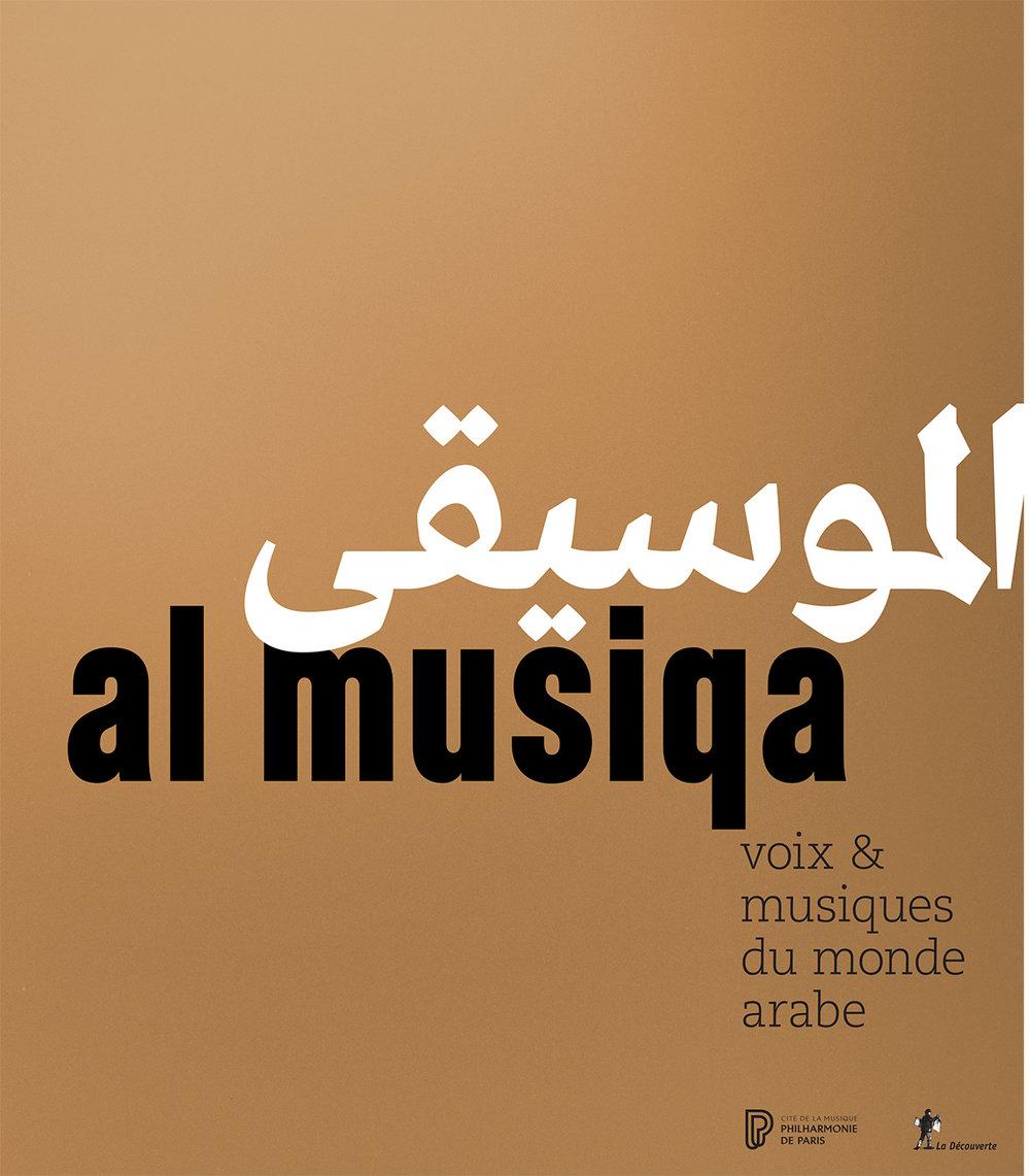 Al Musiqa, Voix et musique du monde arabe.