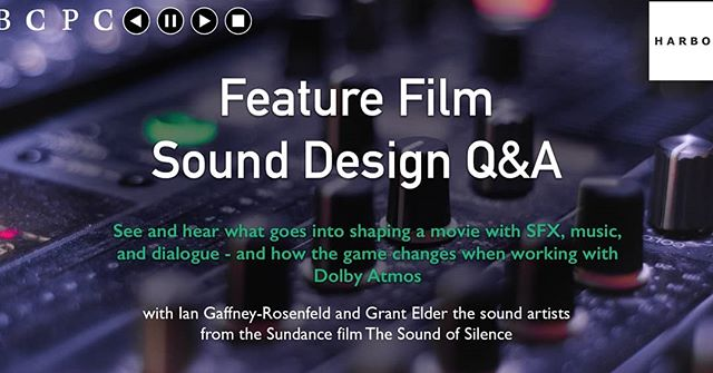 BCPC NY! Tickets are LIVE for our Feature Film Sound Design Q&A! Get them through the Eventbrite link on our Facebook. May 14th at 6:30pm at Harbor.  Don't miss this demonstration of how SFX, music, and dialogue shape a feature film. The sound artists behind Sundance film The Sound of Silence will take you through their process, showcasing what went into scenes that utilized Dolby Atmos, as well as answering your questions on sound design in movies.