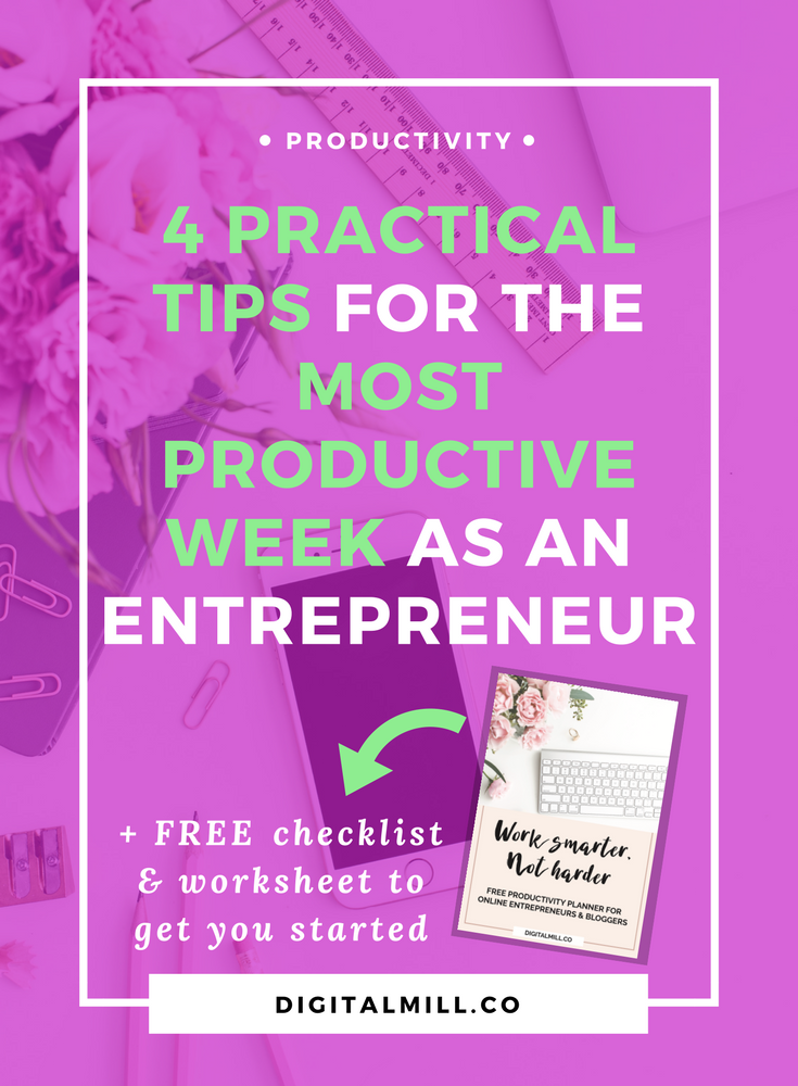 Learn 4 practical productivity tips for the most productive week ever as blogger, entrepreneur, and online business owner >>