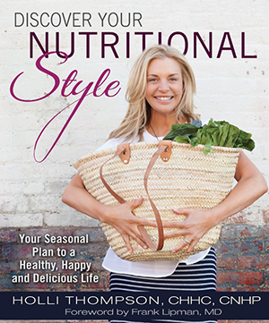 Discover Your Nutritional Style book by Holli Thompson