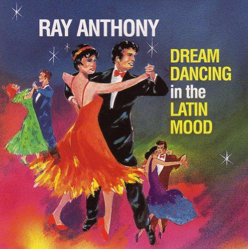 AnthonyRay_dreamdancinginalatinmood.jpg