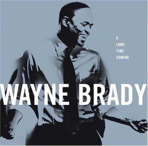 BradyWayne_LongTimeComing.jpg