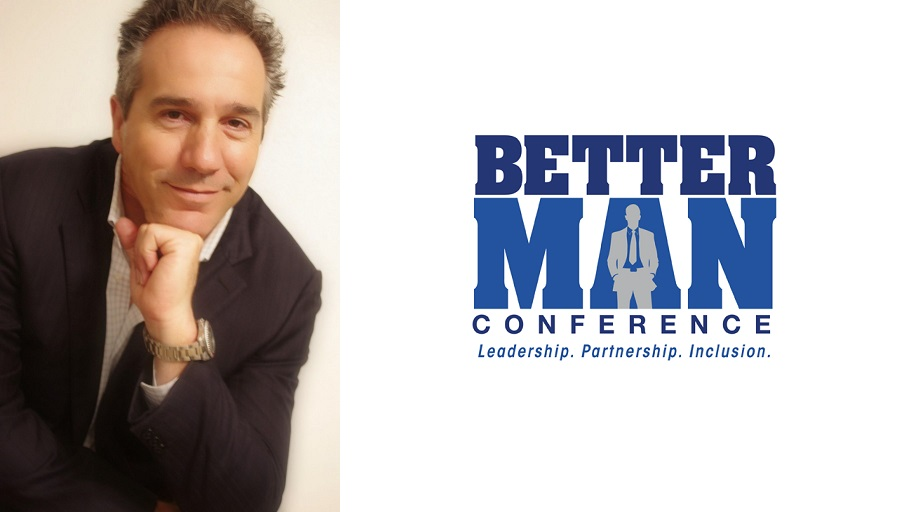 Ray Arata, Founder of the Better Man Conferenceand Co Founder of Gender Leadership Group.