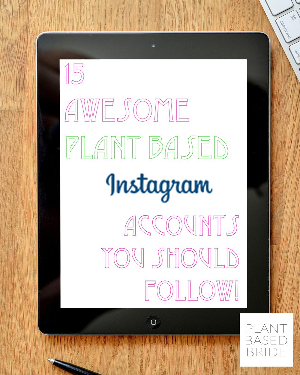 15 Awesome Plant Based Instagram Accounts You Should Follow! plantbasedbride.com