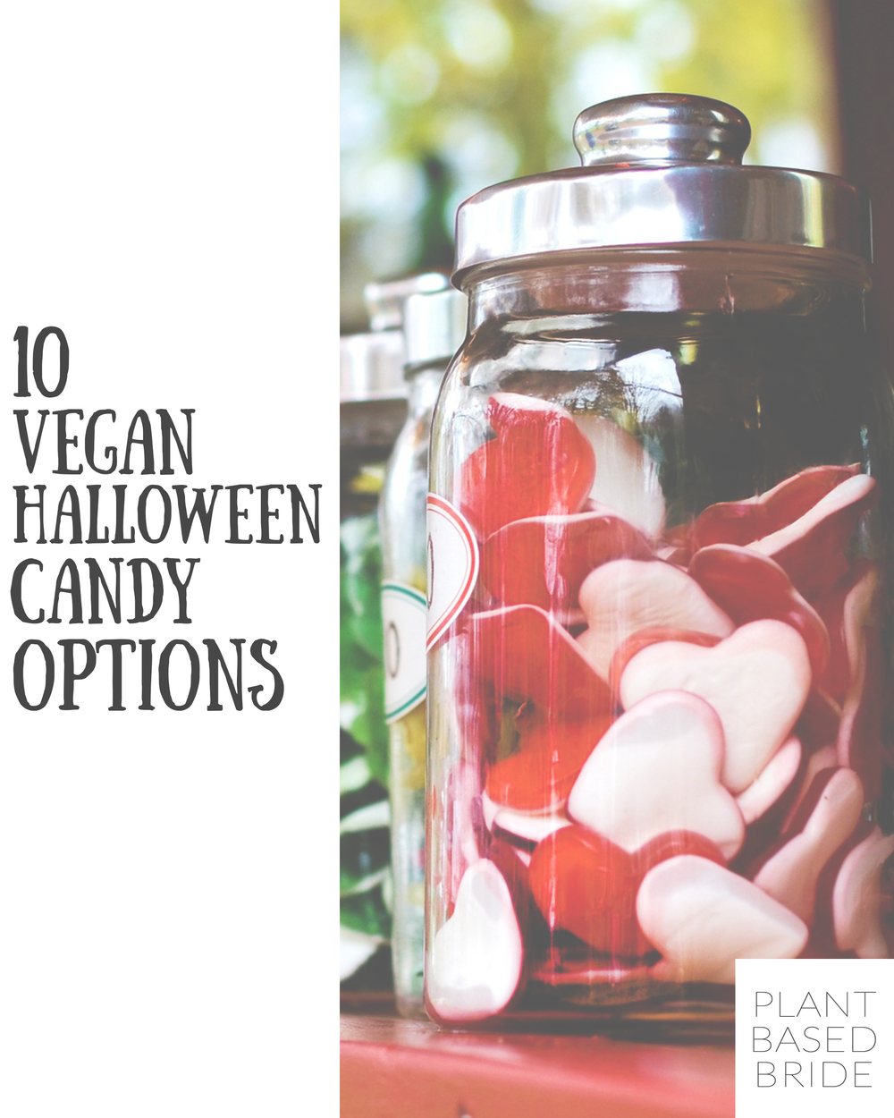 Need vegan halloween candy options for all of those trick or treaters?  Check out this post from plantbasedbride.com!