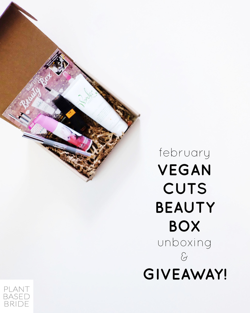 Check out this February Vegan Cuts Beauty Box unboxing video and enter the giveaway to win your own! // Plant Based Bride