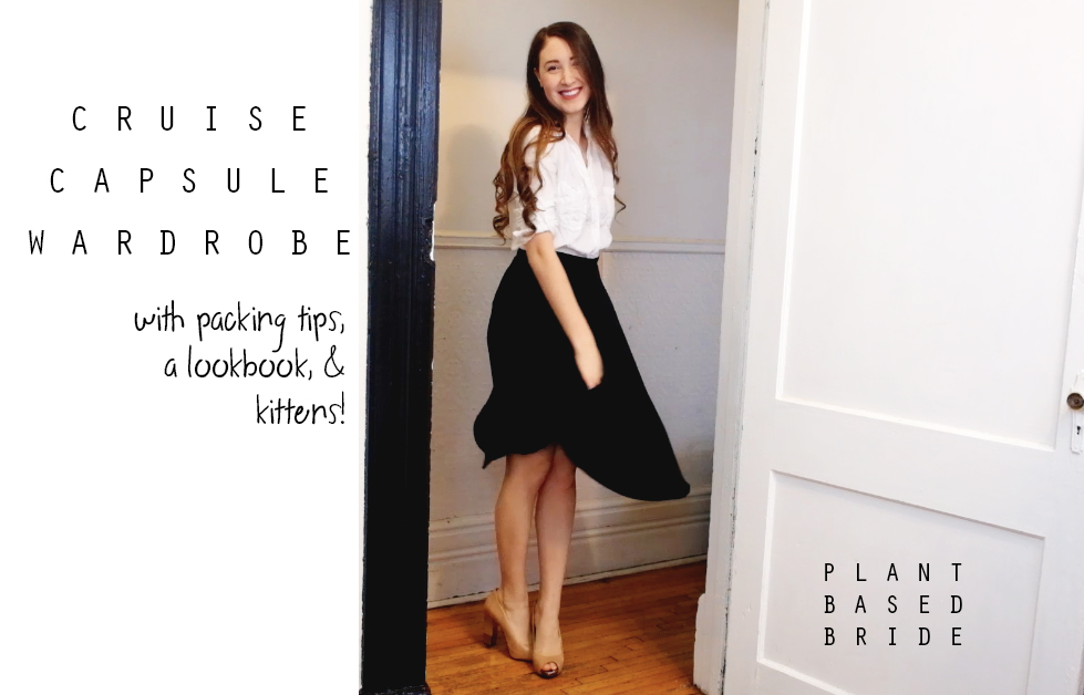 Cruise Capsule Wardrobe Lookbook // Plant Based Bride