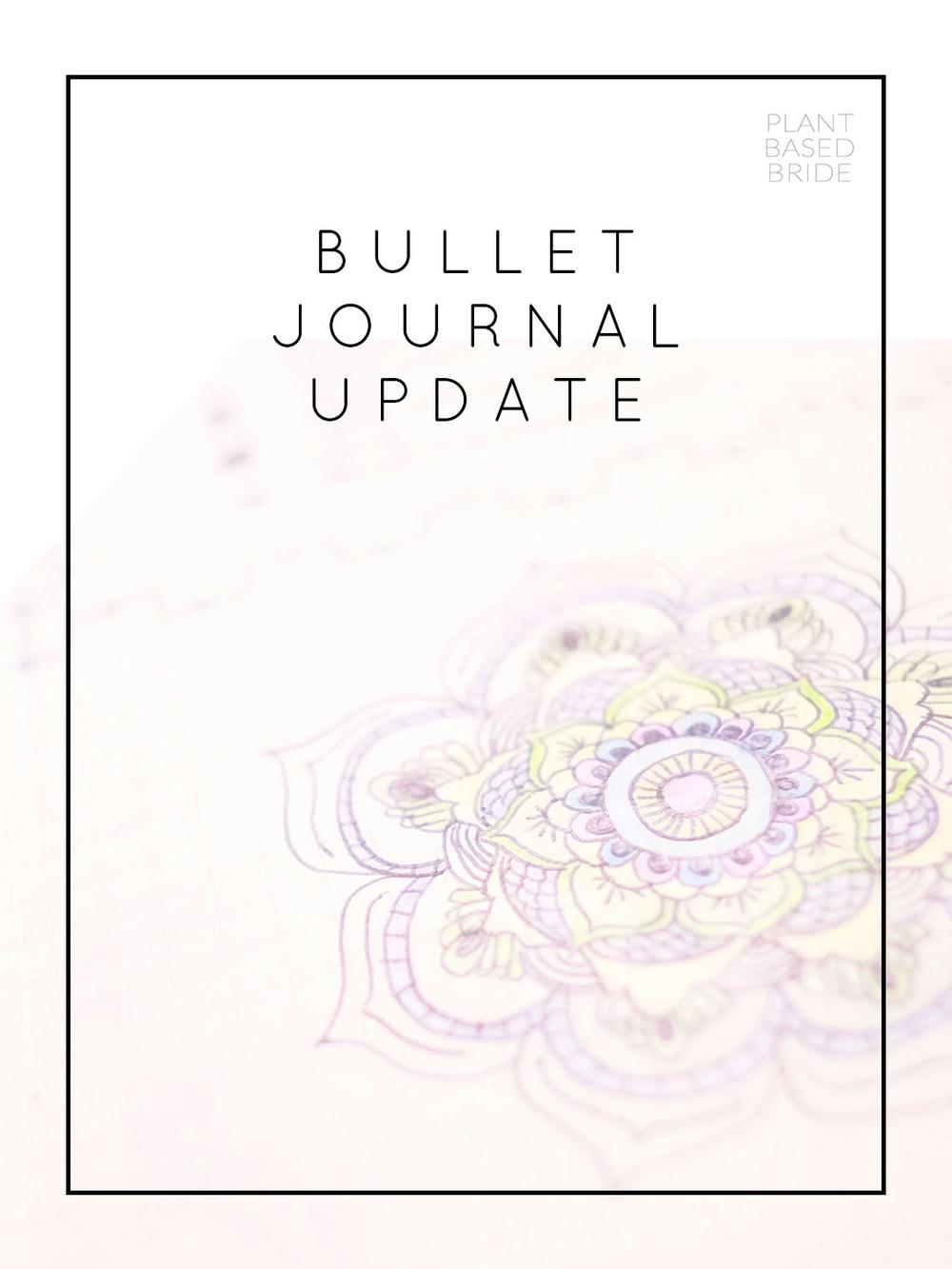 Bullet Journal Update + Tour! // Plant Based Bride // Bujo
