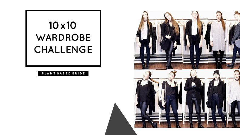 10 x 10 Wardrobe Challenge: 10 Outfits with 10 Pieces (mini winter capsule wardrobe) // Plant Based Bride