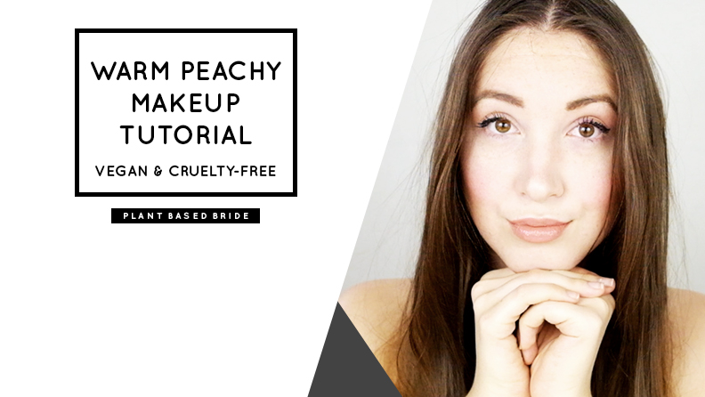 Warm peachy makeup tutorial (vegan & cruelty-free) // Plant Based Bride