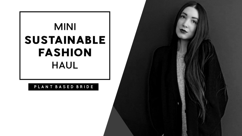 Mini Sustainable Fashion Haul from Field Study in Calgary, Alberta // Plant Based Bride