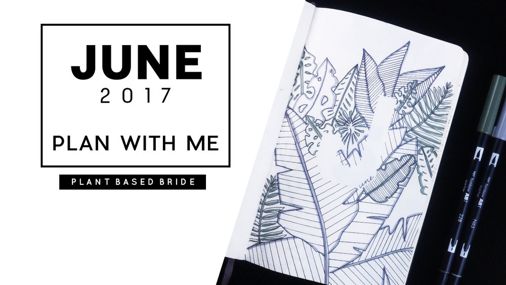 Plan with me for June in my bullet journal!  My #bujo is tropical leaf themed this month, and I love it! // Plant Based Bride