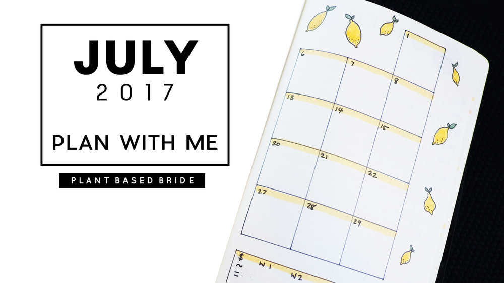 Plan With Me in my Bullet Journal July 2017 // Plant Based Bride