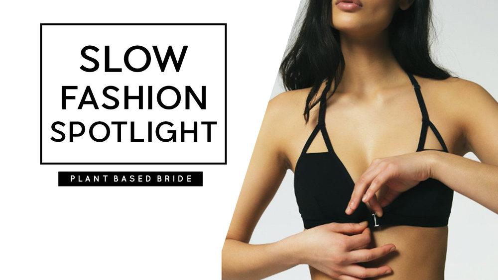 Spotlight on Slow Fashion Brands: My Sustainable Wishlist // Plant Based Bride