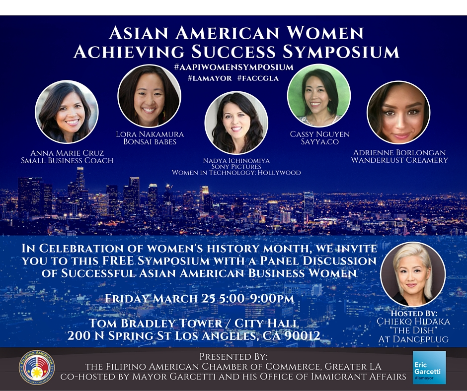LA City Hall... - 2016: Asian American business women unite, share, and empower hosted by Mayor Eric Garcetti & the Filipino American Chamber of Commerce