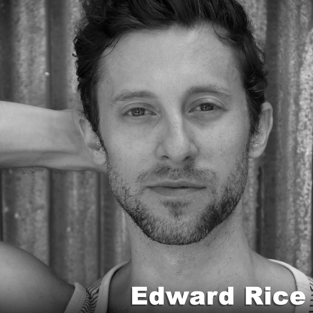 Edward Rice  (Performer / Original Role Development/ Assistant Director), holds a B.S. and an M.F.A in Dance Performance from Illinois State University and the University of Iowa, respectively. He has performed professionally since 2007 (Brian Brooks Moving Company, Jody Oberfelder Dance Projects, Laura Peterson Choreography, Elephant Jane Dance, Alexandra Beller/Dances, Punchdrunk's Sleep No More, NYC, among others). He has worked with Third Rail Projects since 2012; Then She Fell (performer) The Grand Paradise (performer, directing team), Learning Curve (directing team) and is the company's Business Manager. He has taught dance and performance both nationally and internationally.