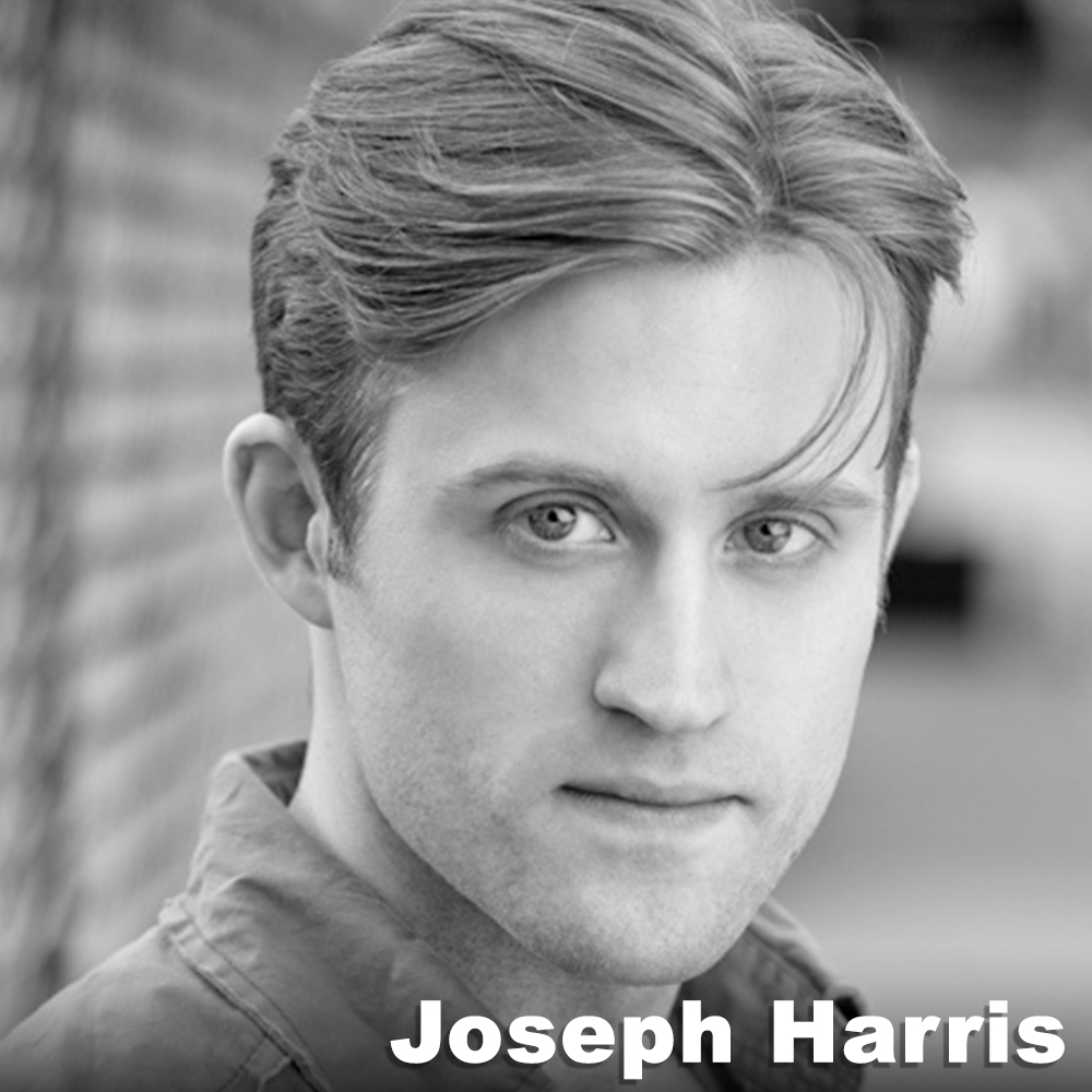 Joseph Dale Harris  (Performer) was born and raised in Fairbanks, Alaska.Joseph came to New York to attend the American Musical and Dramatic Academy for Musical Theatre, and received his BFA from New School University. He trained in dance with :pushing progress Contemporary training program under the direction of Calen Kurka and Chris Hale, in which he performed original works by Calen Kurka, and Bryn Cohn. Joseph has performed regionally in productions such as  Cats  (Mistoffelees),  A Chorus Line  (Don), and  Honk!  (Ugly). In New York, Joseph has performed in numerous productions, most notably in Elizabeth Swados'  Kaspar Hauser: A Foundlings Opera  at the Flea Theatre. Joseph is a member of Haberdasher Theatre Co.