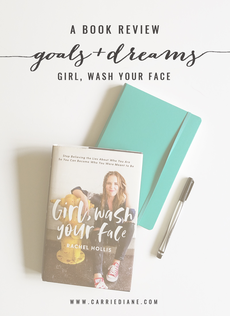 book-review-of-girl-wash-your-face-rachel-hollis-by-carrie-diane-01.jpg