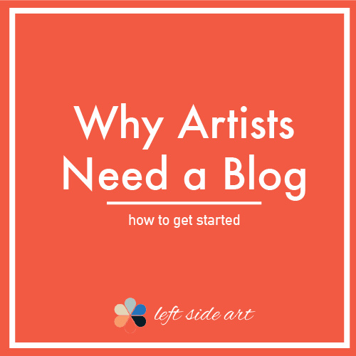 Why Artists Need a Blog - left side art