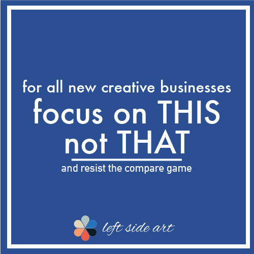 New Creative Businesses Need to Focus on This, Not That - left side art
