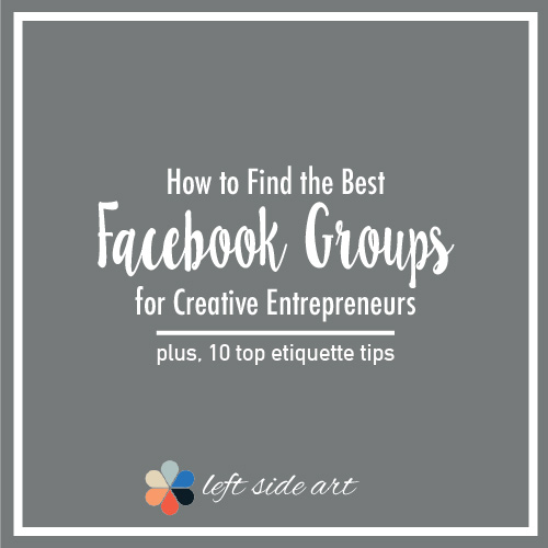 How to Find the Best Facebook Groups for Your Creative Business - left side art