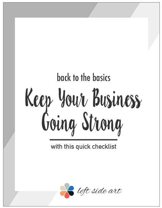 Back to the Basics: Keep Your Creative Business Going Strong - left side art