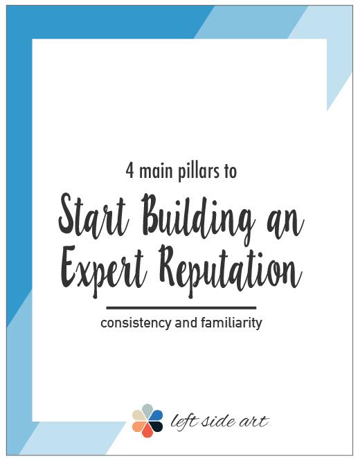 Start Building an Expert Reputation with these 4 Main Pillars - left side art