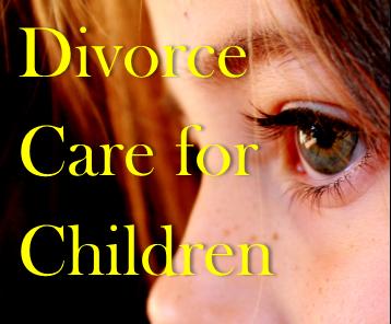 DIVORCE CARE FOR CHILDREN