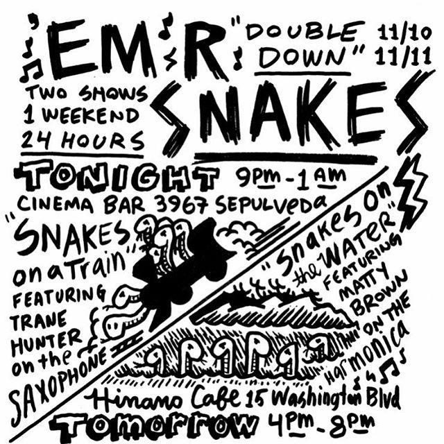 Double Down! Tonight 11/10 The Cinema Bar 9p-1a Tomorrow 11/11 Hinano Cafe 5p-9p Nooo covers, +21  #mrsnakes #emrsnakes #snakeheads #mrsnakesmusic #emrsnakesmusic