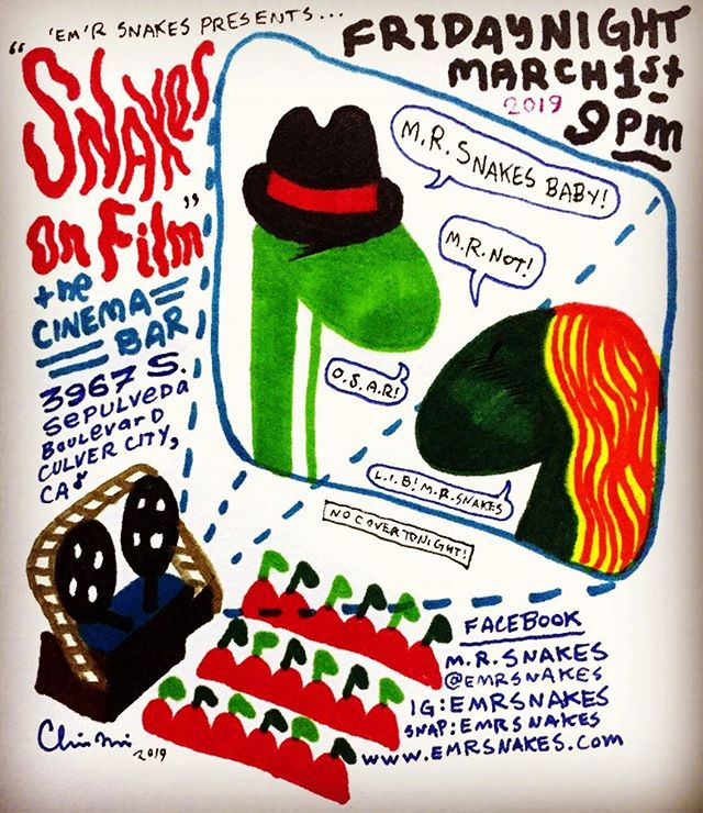 Friday night 3/1 @thecinemabar_  9pm-1am. +21 & Nooo Cover.  Official playbill by @hedrawsgood  #mrsnakes #emrsnakes #mrsnakesmusic #emrsnakesmusic #snakeheads #thecinemabar #cinemabar #culvercityrocks