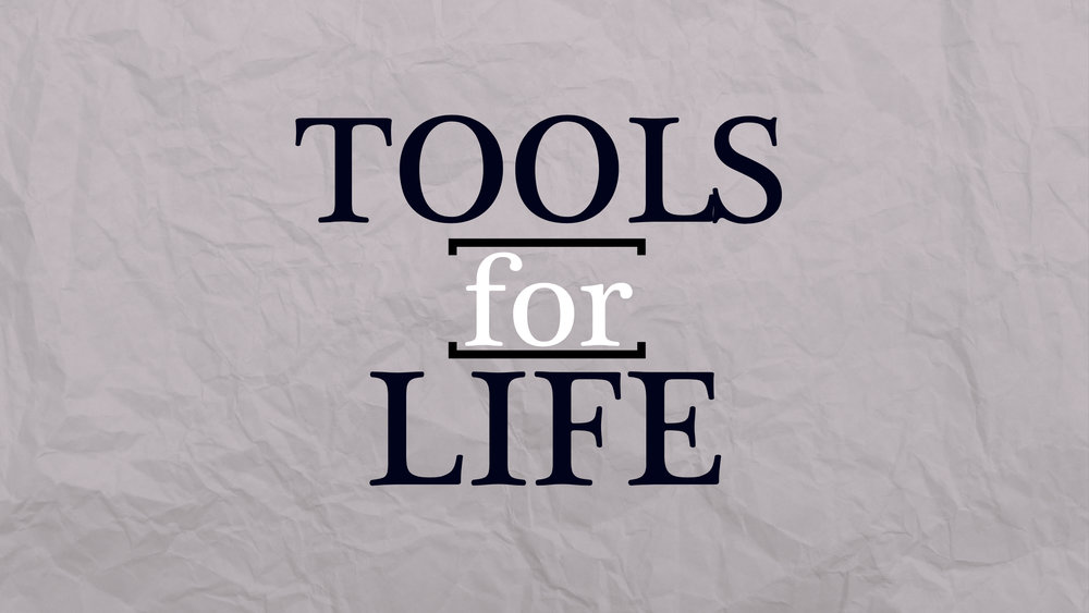 Series Graphic - Tools For Life.jpg