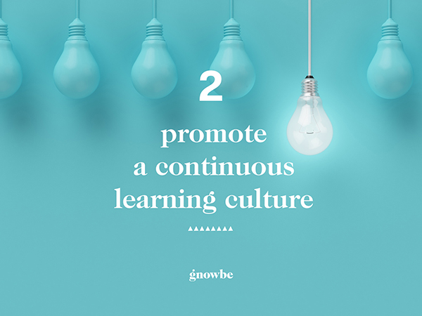 2. Promote a continuous learning culture