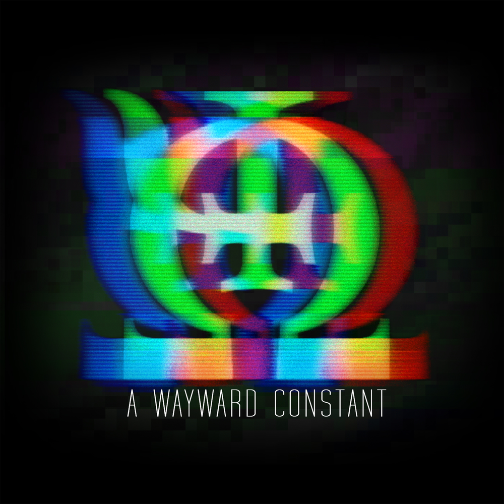 Click here to download our debut ep - a wayward constant