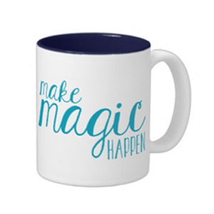 Make Magic Happen Mug