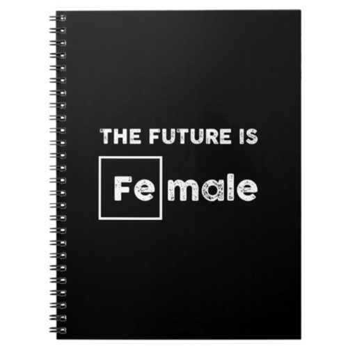 The Future is Female | Fe Symbol Black Notebook