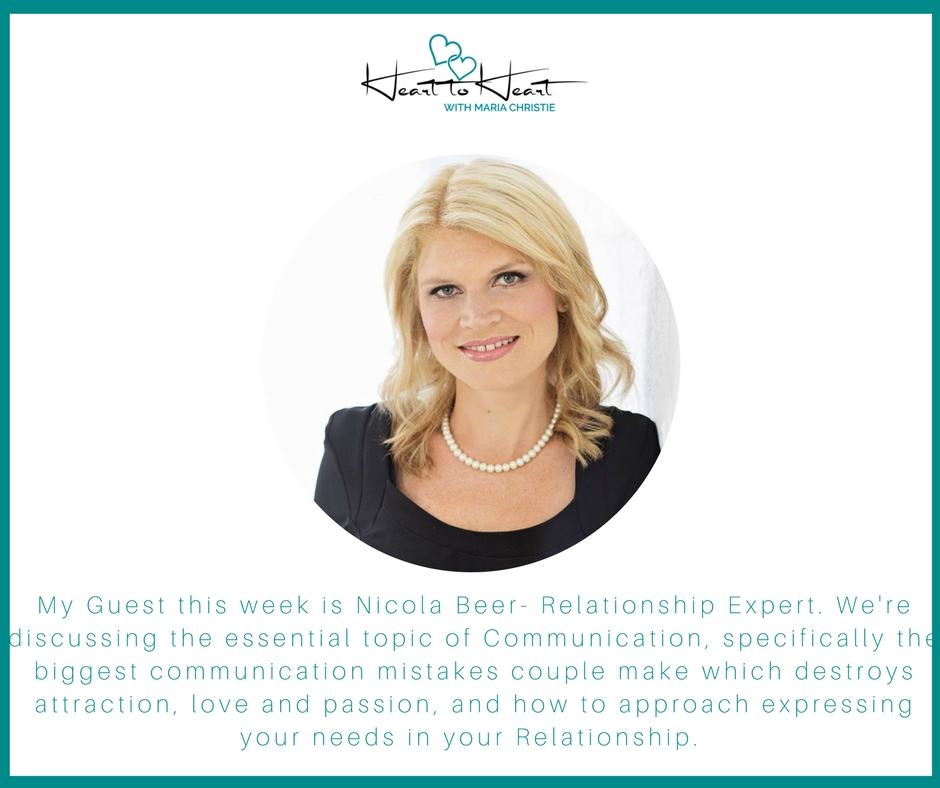 Nicola Beer Part 2 - In Part 2 of my Heart to Heart with Nicola. We're talking about Communication in Relationships. The most common communication mistakes and styles that kill connection and attraction, and how to approach expressing your needs instead.
