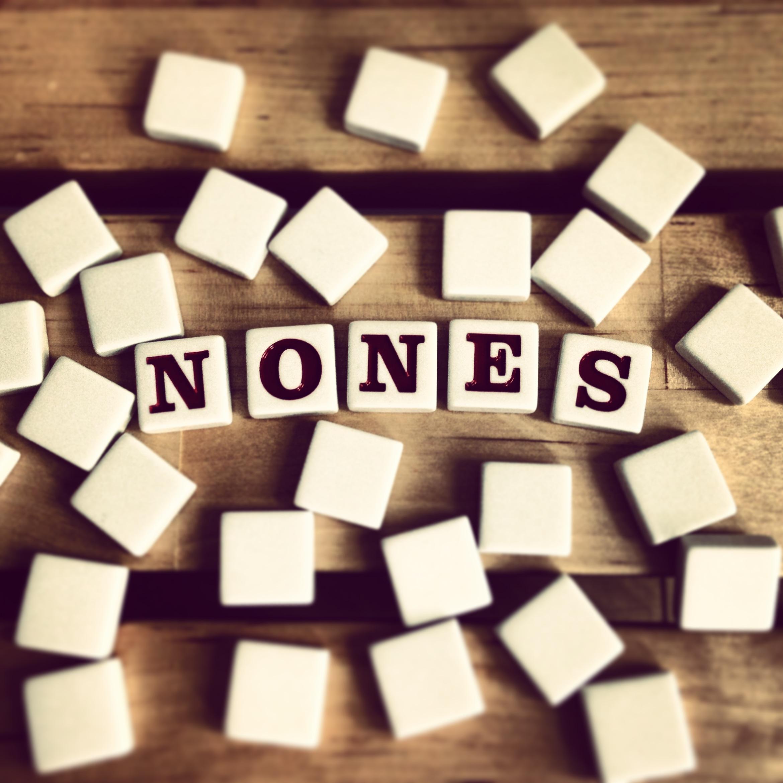 nones