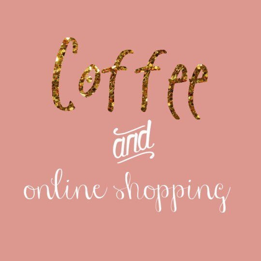 All we need os #coffee and #onlineshopping! #BOGO sale happening now...