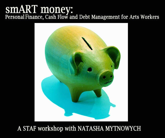 smART money: Personal Finance for Arts Workers -  with Natasha Myntowych